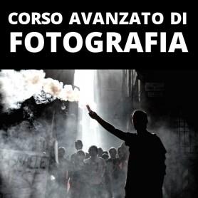 CORSO AVANZATO DI FOTOGRAFIA - DAL 26 FEBBRAIO AL 15 APRILE